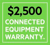 $2,500 CONNECTED EQUIPMENT WARRANTY